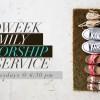Midweek Family Worship