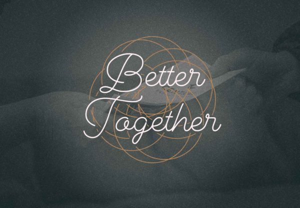 Better Together - Week 1 Image