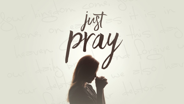 Just Pray - Week 3 Image