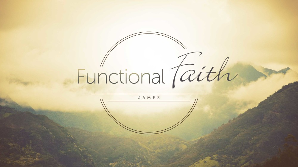 Functional Faith